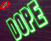 ✘ DOPE