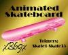[B69]Pink Sk8board Animd