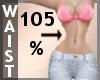 Waist Scaler 105% F A