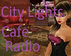 City Lights Cafe Radio