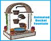 Animated Bucket Fountain