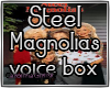 Steel Magnolias VB