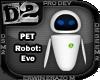 [D2] Robot: Eve
