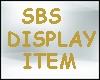 SBS Display Item 2