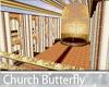 Church Butterfly