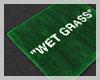 #Wet Grass