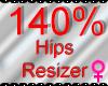 *M* Hips Resizer 140%