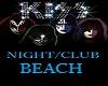 ~KISS~BEACH/NIGHT/CLUB