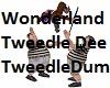 Tweedle Dee Tweedle  Dum