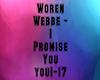 Woren Webbe - I Promise