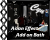 Asian Effect add on Bath