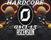 Ascension- HARDCORE