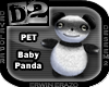 [D2] Baby Panda