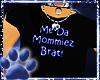 ~WK~MommiezBratTee