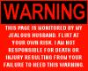 WARNING Jealous Husband!