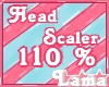 ℒ| Head Scaler 110%