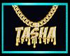 DRiP TASHA Chain
