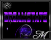 Dreamstate Sign - REQ