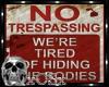 CS No Trespassing Sign