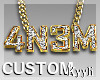 4N3M Custom::Chain