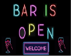 Neon Bar Open Welcome