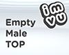 Empty Male Top