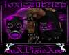 M purple toxic dubstep t