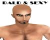 BALD & SEXY