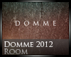 [Nic] Domme Room 2012