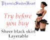 Sheer bk skirt layerable