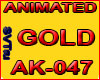 AK-047 gold animated