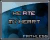 f | He Ate My Heart