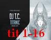 DJ T.C. - Titanic(Remix)