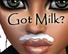 -V- Got Milk? Mustache