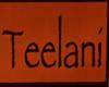 Teelani Sign