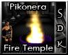 #SDK# Piko Fire Temple