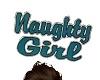 Head Sign Naughty Girl