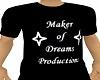 Maker of Dreams Tee V.2