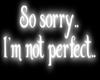So Sorry..