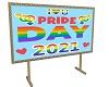 Happy 2021 Pride Sign 2