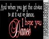 I HOPE YOU DANCE STICKER