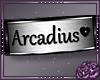 Arcadius Custom