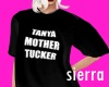 ;) Tanya Mother Tucker