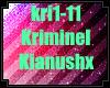 Kianush- Kriminell