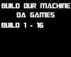 Build Our Machine