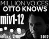 OTTO KNOWS -Million Voic