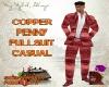 DM*COPPER PENNY FULLSUIT
