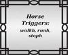 Horse Trigger Sign