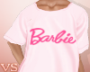 {VS} Pink Barbie Tee