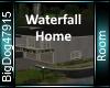 [BD]WaterFallHome
